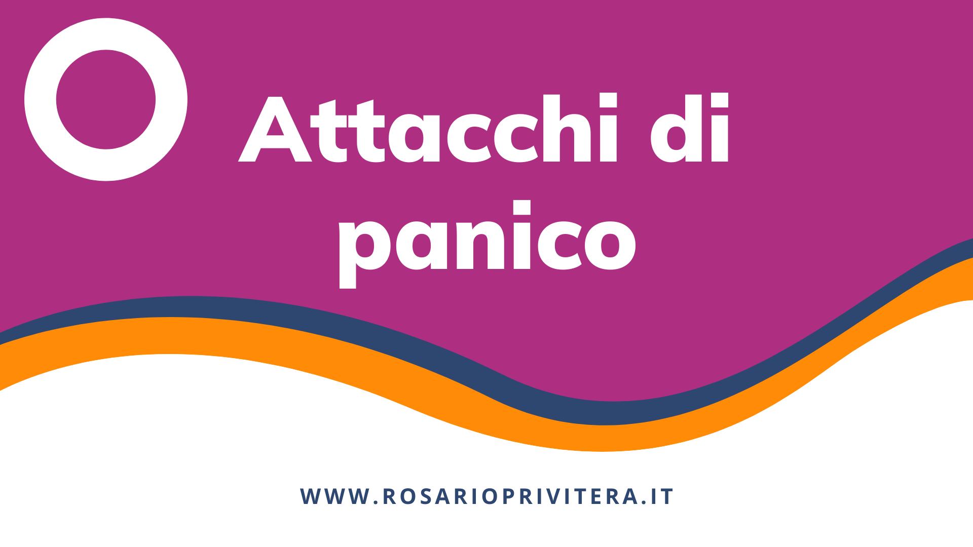 Attacchi di panico_Rosario Privitera, psicologo a Milano e online