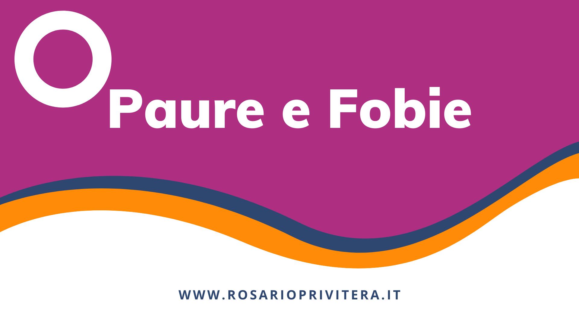 Paure e fobie_Rosario Privitera, psicologo LGBT a Milano e online